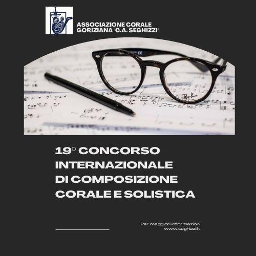 """19° Concorso Internazionale di composizione corale e solistica """"Seghizzi 2021"""""""